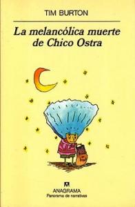 Link to La melancólica muerte de Chico Ostra