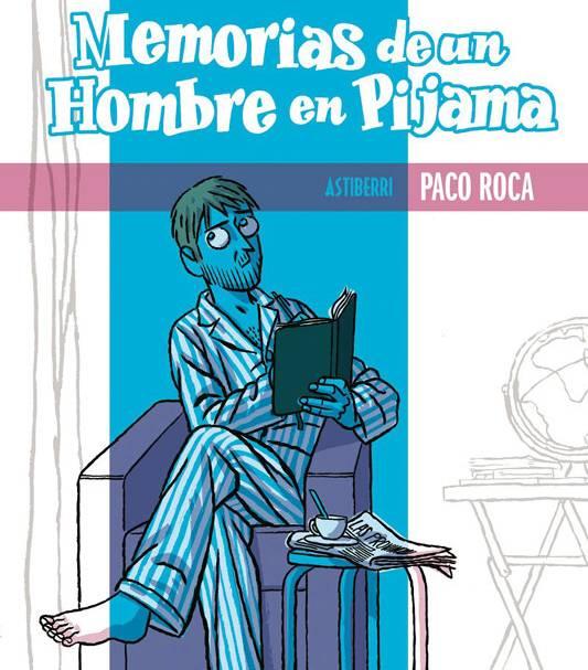 paco_roca_memorias_de_un_hombre_en_pijama