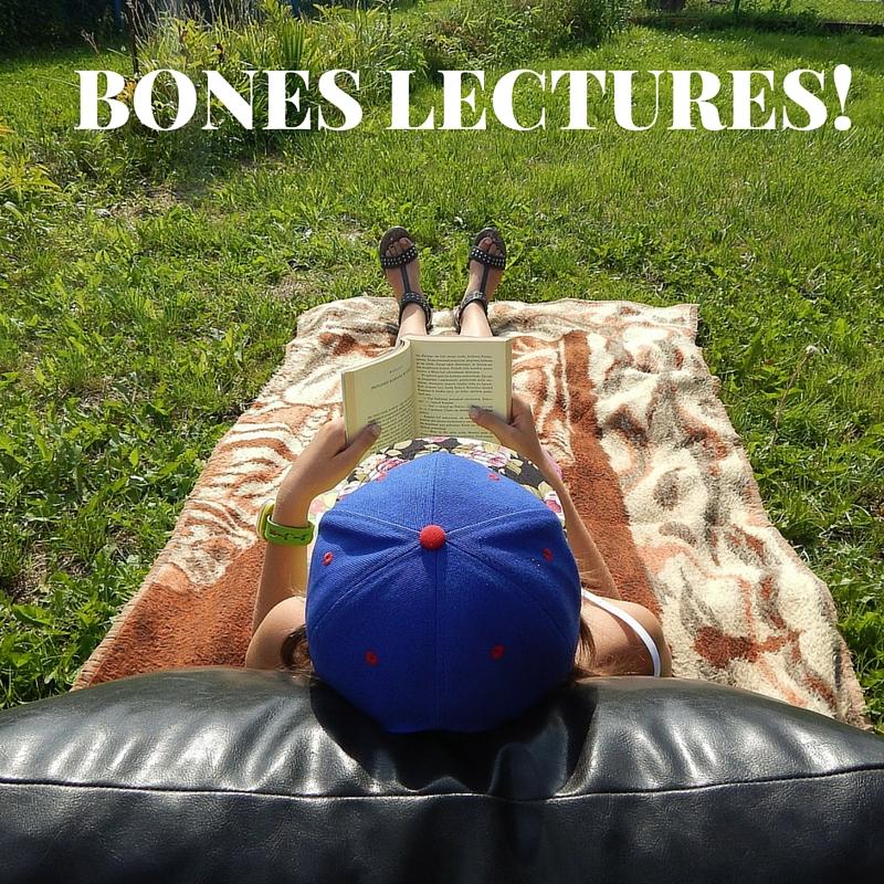 BONES LECTURES